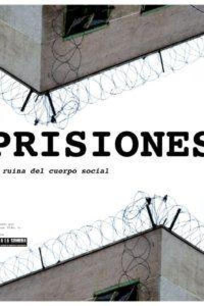 Caratula, cartel, poster o portada de Prisiones. La ruina del cuerpo social