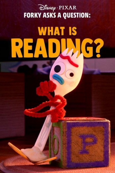 Caratula, cartel, poster o portada de Forky Asks a Question: What is Reading?