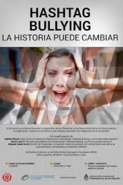 Caratula, cartel, poster o portada de Hashtag Bullying: La historia puede cambiar
