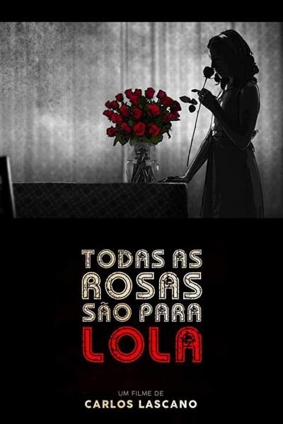 Caratula, cartel, poster o portada de Todas as rosas são para Lola