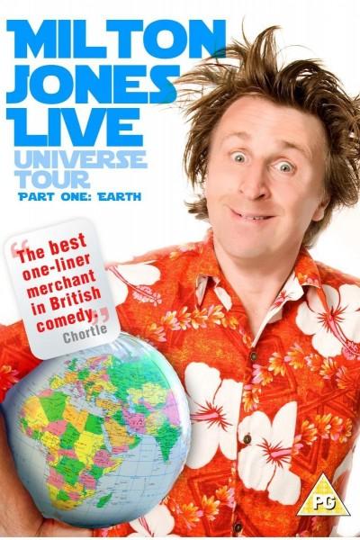 Caratula, cartel, poster o portada de Milton Jones: Live Universe Tour. Part 1: Earth