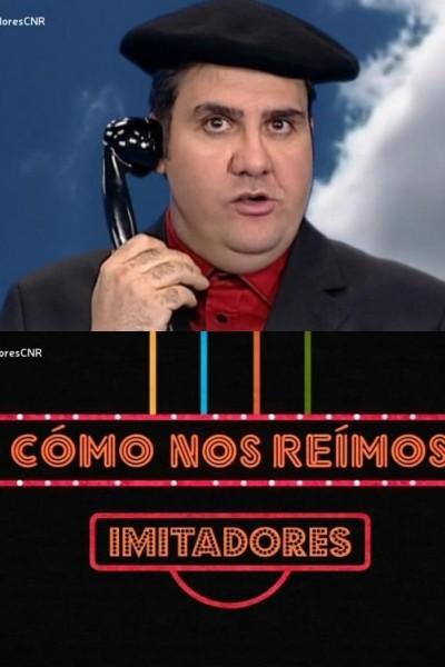 Caratula, cartel, poster o portada de Cómo nos reímos: Imitadores