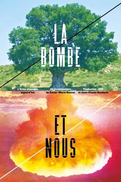 Caratula, cartel, poster o portada de La bombe et nous