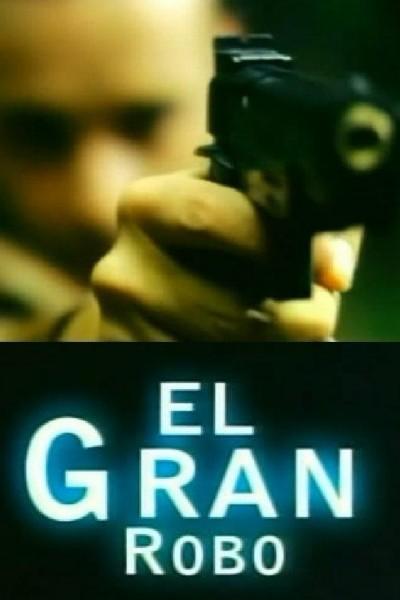 Caratula, cartel, poster o portada de El gran robo