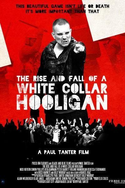 Caratula, cartel, poster o portada de The Rise & Fall of a White Collar Hooligan