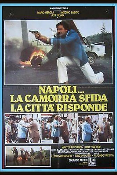 Caratula, cartel, poster o portada de Napoli... la camorra sfida, la città risponde