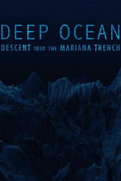 Caratula, cartel, poster o portada de Deep Ocean: Descent into the Mariana Trench
