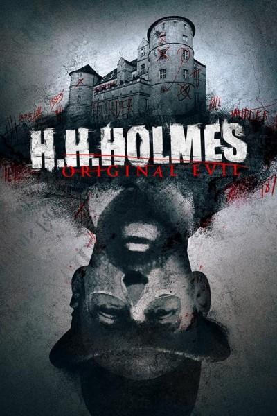 Caratula, cartel, poster o portada de H. H. Holmes: Original Evil