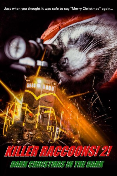 Caratula, cartel, poster o portada de Killer Raccoons 2: Dark Christmas in the Dark