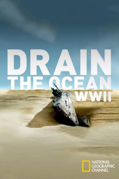 Caratula, cartel, poster o portada de Drenar el océano: Segunda Guerra Mundial