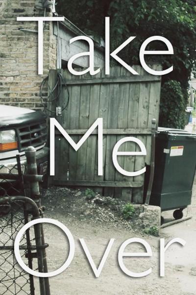 Caratula, cartel, poster o portada de Take Me Over