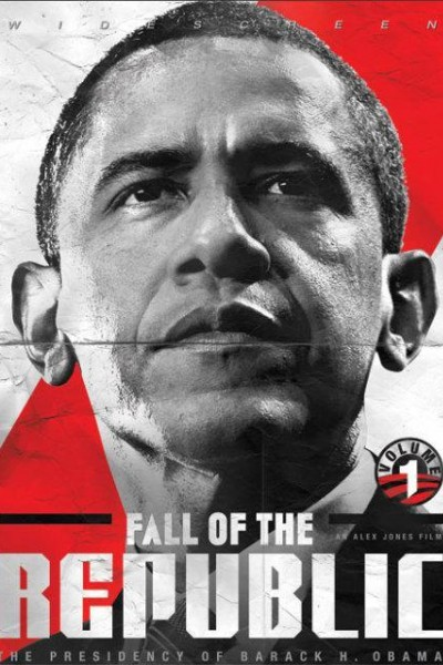 Caratula, cartel, poster o portada de Fall of the Republic: The Presidency of Barack H. Obama