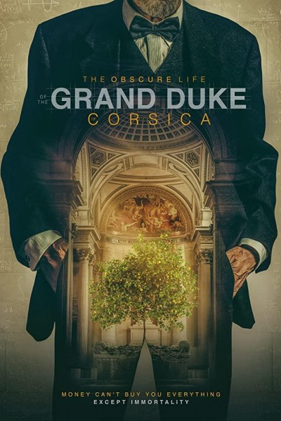 Caratula, cartel, poster o portada de The Obscure Life of the Grand Duke of Corsica