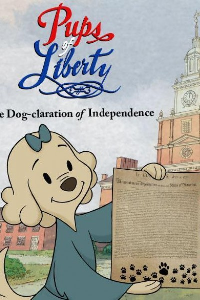 Caratula, cartel, poster o portada de Pups of Liberty: The Dog-claration of Independence