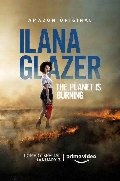 Caratula, cartel, poster o portada de Ilana Glazer: The Planet Is Burning