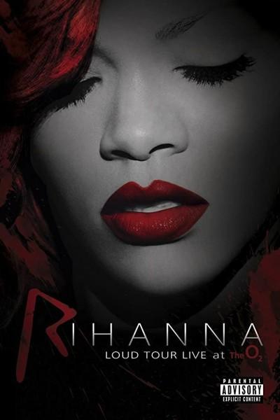 Caratula, cartel, poster o portada de Rihanna: Loud Tour Live at the O2