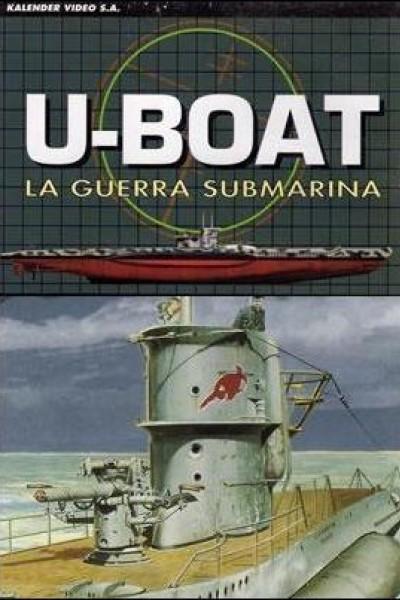 Caratula, cartel, poster o portada de U-Boat, La guerra submarina