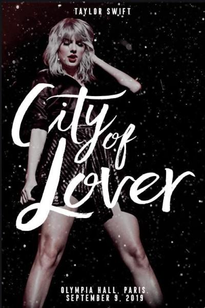 Caratula, cartel, poster o portada de Taylor Swift: City of Lover Concert