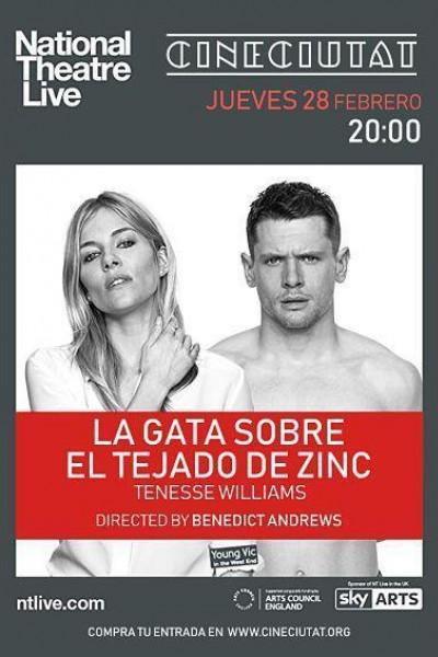 Caratula, cartel, poster o portada de National Theatre Live: Gata sobre Tejado de Zinc