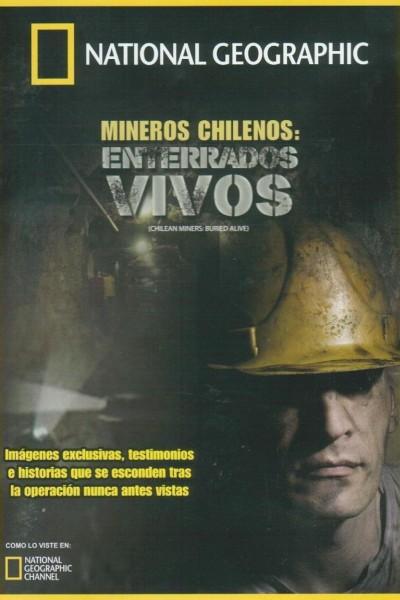 Caratula, cartel, poster o portada de Mineros chilenos: Enterrados vivos