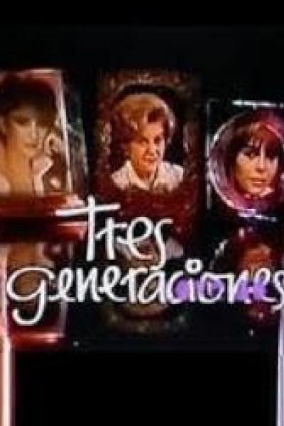 Caratula, cartel, poster o portada de Tres generaciones