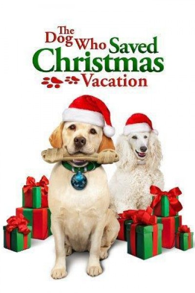 Caratula, cartel, poster o portada de The Dog Who Saved Christmas Vacation