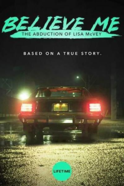 Caratula, cartel, poster o portada de Believe Me: The Abduction of Lisa McVey
