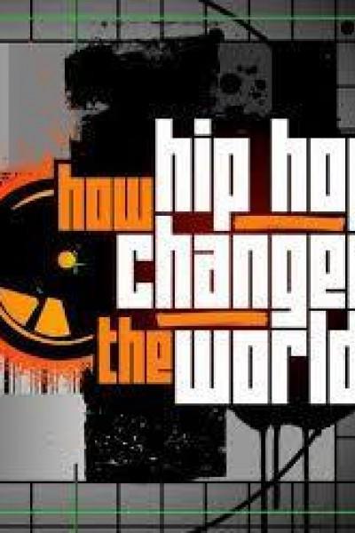 Caratula, cartel, poster o portada de How Hip Hop Changed the World