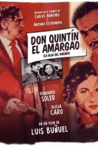 Caratula, cartel, poster o portada de Don Quintín el amargao (La hija del engaño)