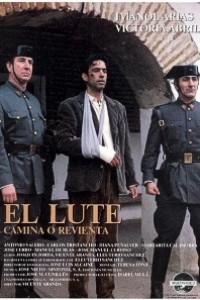 Caratula, cartel, poster o portada de El Lute: Camina o revienta