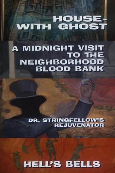 Caratula, cartel, poster o portada de Galería Nocturna: Casa con fantasma - Una visita a medianoche - El doctor Stringfellow - Campanas infernales