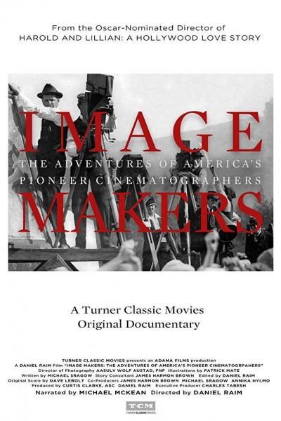 Caratula, cartel, poster o portada de Image Makers: The Adventures of America\'s Pioneer Cinematographers