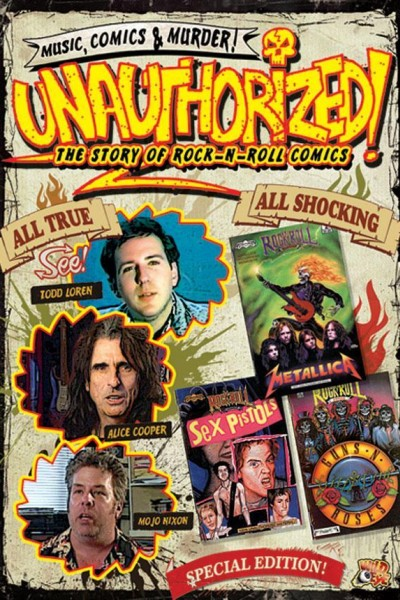 Caratula, cartel, poster o portada de Unauthorized and Proud of It: Todd Loren\'s Rock \'n\' Roll Comics