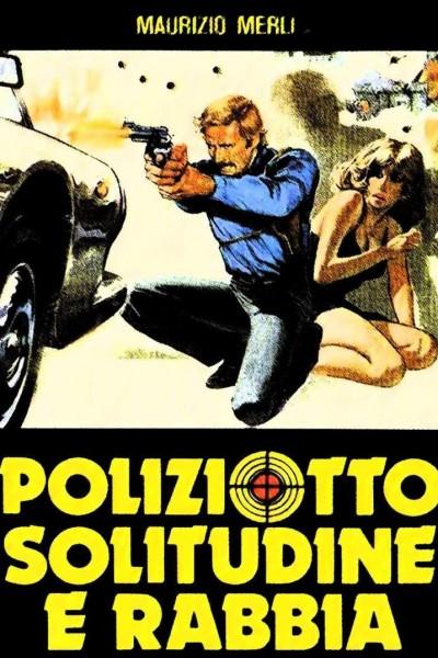 Caratula, cartel, poster o portada de Poliziotto solitudine e rabbia