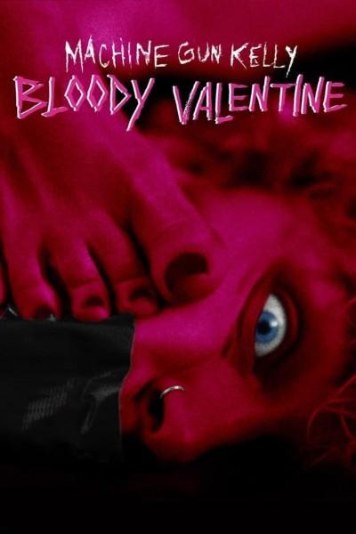 Caratula, cartel, poster o portada de Machine Gun Kelly: Bloody Valentine (Vídeo musical)