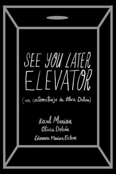 Caratula, cartel, poster o portada de See you later elevator