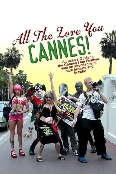Caratula, cartel, poster o portada de All the Love You Cannes!