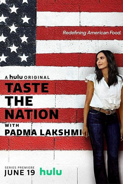 Caratula, cartel, poster o portada de Taste the Nation with Padma Lakshmi