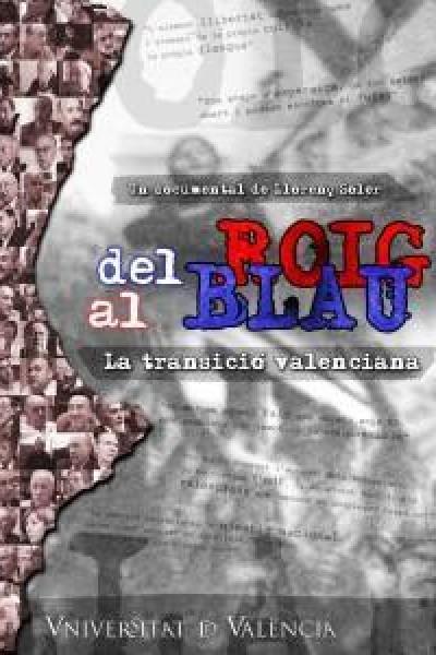 Caratula, cartel, poster o portada de Del roig al blau (La transició valenciana)