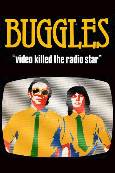 Caratula, cartel, poster o portada de The Buggles: Video Killed the Radio Star (Vídeo musical)