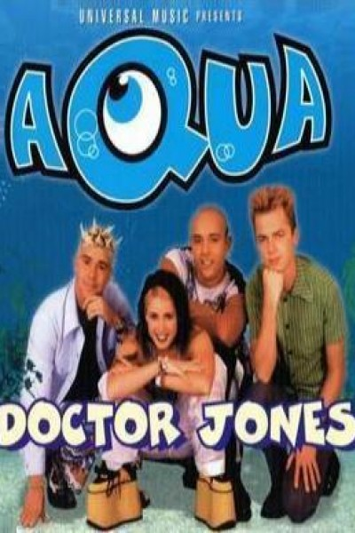 Caratula, cartel, poster o portada de Aqua: Doctor Jones (Vídeo musical)