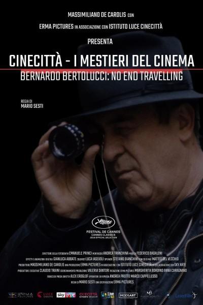 Caratula, cartel, poster o portada de Cinecittà - I mestieri del cinema Bernardo Bertolucci: No End Travelling