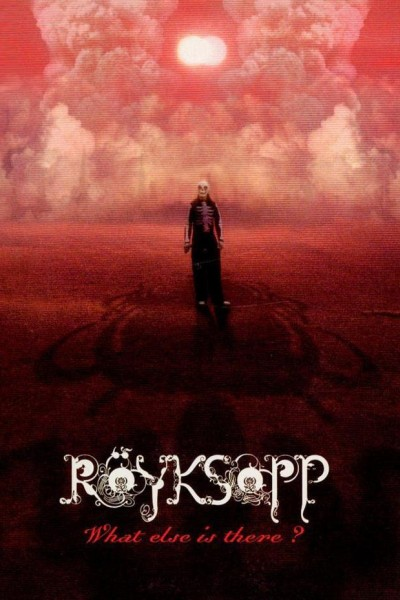 Caratula, cartel, poster o portada de Röyksopp feat. Fever Ray: What Else Is There? (Vídeo musical)