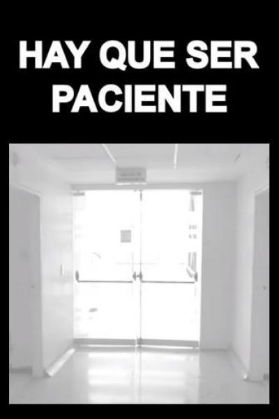 Caratula, cartel, poster o portada de Hay que ser paciente