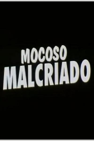 Caratula, cartel, poster o portada de Mocoso malcriado