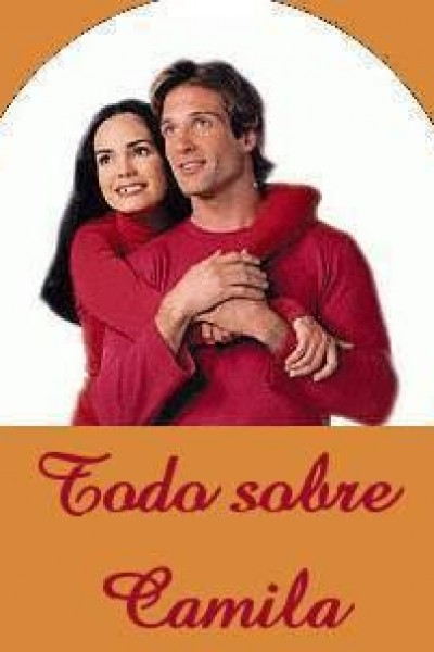 Caratula, cartel, poster o portada de Todo sobre Camila