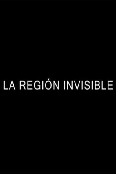 Caratula, cartel, poster o portada de La región invisible
