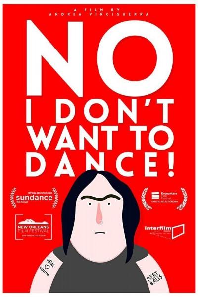 Caratula, cartel, poster o portada de No, I Don\'t Want to Dance!