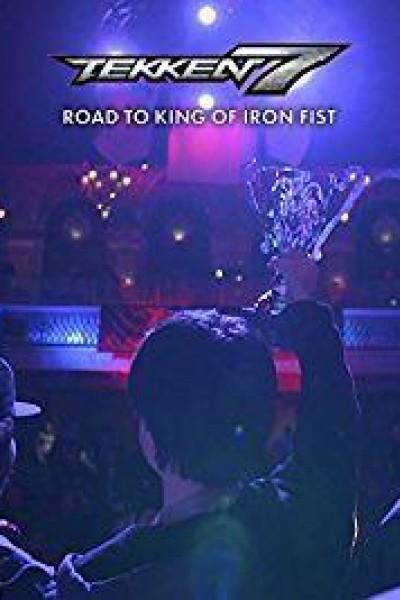 Caratula, cartel, poster o portada de Tekken 7: Road to King of Iron Fist