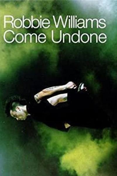 Caratula, cartel, poster o portada de Robbie Williams: Come Undone (Vídeo musical)